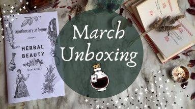 Apothecary at Home Unboxing || March 2021 || Herbal Beauty