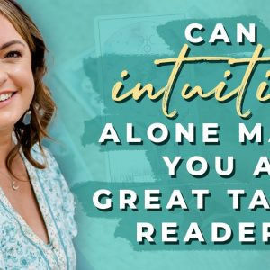 Can Intuition Alone Make You A Great Tarot Reader? | Biddy Tarot Podcast