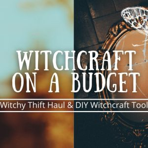 Practice witchcraft on budget | witchy thrift haul | Free witchcraft supplies