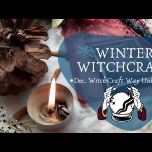 December WitchCraft Way Unboxing || Winter Magic