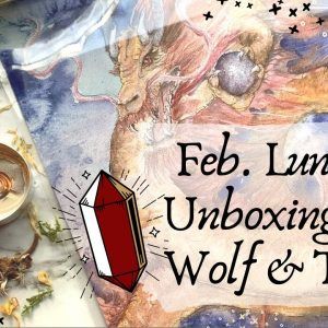 February Wolf & Thyme Unboxing || Luna Lux Box
