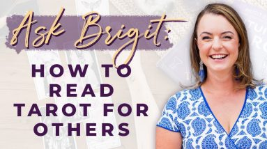 How to Read Tarot for Others | Biddy Tarot Podcast
