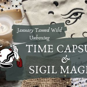 January Tamed Wild Unboxing || Witchy Subscription Box