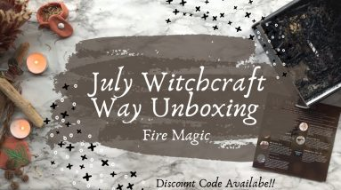 July Witchcraft Way Review || Fire Magic