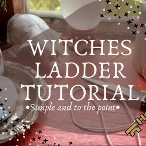 Witches Ladder Tutorial || Knot Magick
