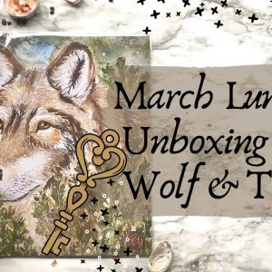 Wolf & Thyme Unboxing March 2021
