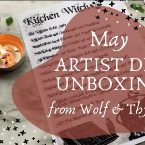 Wolf & Thyme Unboxing || May Artist Den