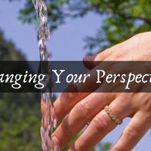 Changing Your Perspective of Pain