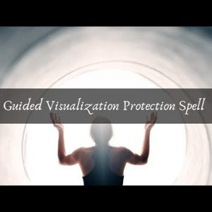 Guided Visualization Protection Spell