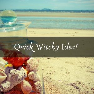 Quick Witchy Idea!