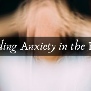 Reading Anxiety in the Body