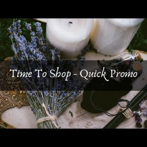 Time To Shop. Quick Promo